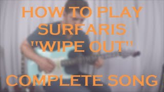 "The Surfaris-""Wipe Out""-Guitar Lesson l How to Play l Complete Song l Riff-Rhythm"