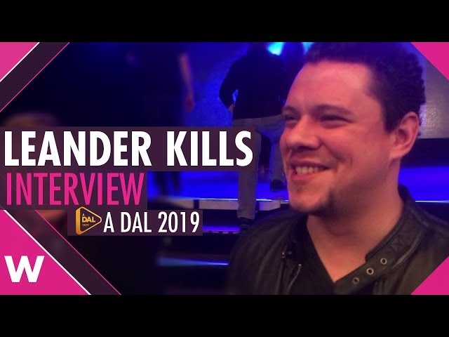 Leander Kills (A Dal 2019) Interview | wiwibloggs