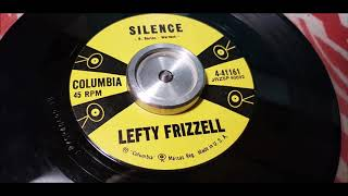 Lefty Frizzell -  Silence - 1958 Country - Columbia 4-41161 YouTube Videos