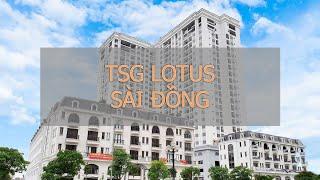 TSG - LOTUS SÀI ĐỒNG - Tham quan thực tế căn hộ 92m2