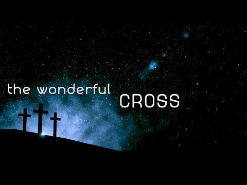 The Wonderful Cross w/ Lyrics (Chris Tomlin)
