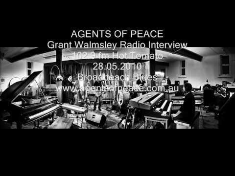Agents of Peace - Grant Walmsley Radio Interview 27.05.2010