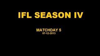 IFL Season IV - Matchday 5