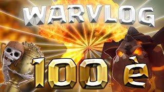 WARVLOG #11 : 100è GUERRE GAGNÉE de YOUR REDLINE | Clash of Clans FR