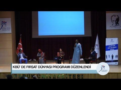 KBÜ' DE FIRSAT DÜNYASI PROGRAMI DÜZENLENDİ