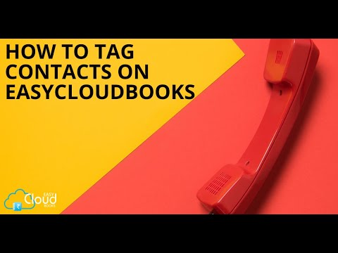 How to Tag Contacts on easycloudbooks?