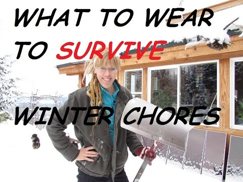 TIPS ON DRESSING FOR SURVIVING WINTER CHORES