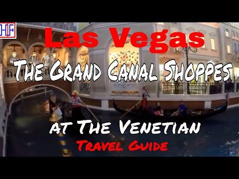 Las Vegas | The Grand Canal Shoppes at The Venetian | Tourist Attractions | Episode# 12