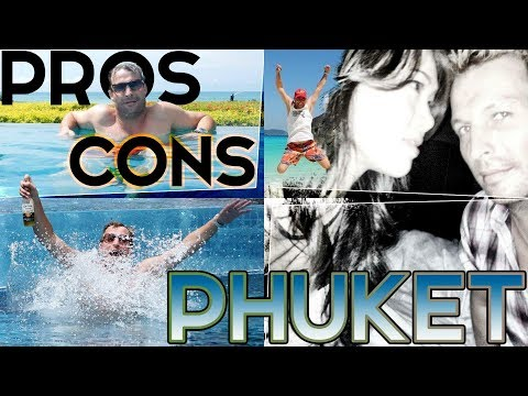 "PHUKET THAILAND!! THE ""PROS AND CONS"" (INTERVIEW)"