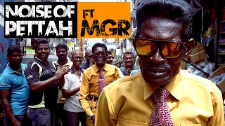 Noise Of Pettah X MGR  Official Music Video