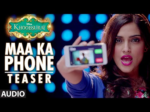 Exclusive: Maa Ka Phone (TEASER) | Khoobsurat | Sonam Kapoor | Bolllywood Songs Mp3