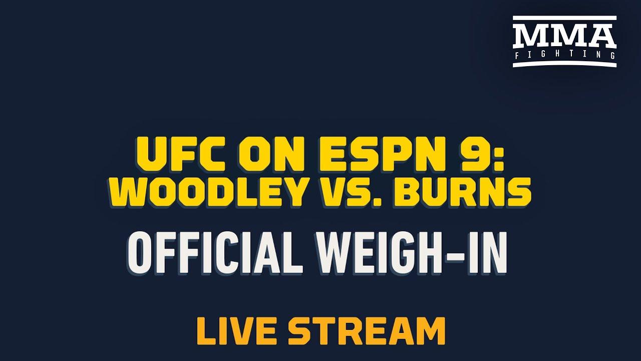 UFC on ESPN 9 : Official Weigh-In Live Stream - MMA Fighting MyTub.uz
