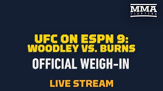 UFC on ESPN 9 : Official Weigh-In Live Stream - MMA Fighting