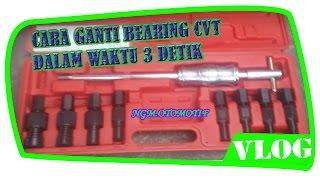 CARA MEMBUKA BEARING CVT