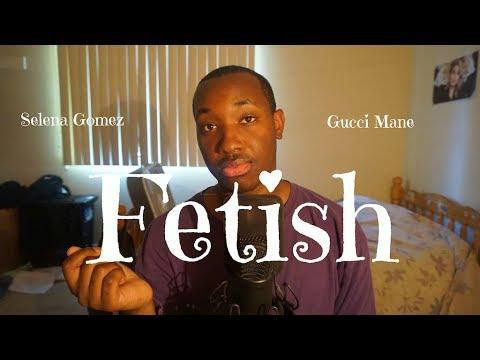 Fetish feat. Gucci Mane (Selena Gomez Cover) - YouTube