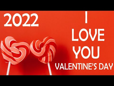 Valentine's Day Song 2017-I Love You