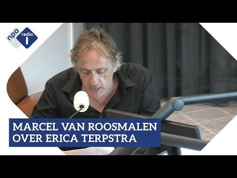 Marcel van Roosmalen over Erica Terpstra   NPO Radio 1