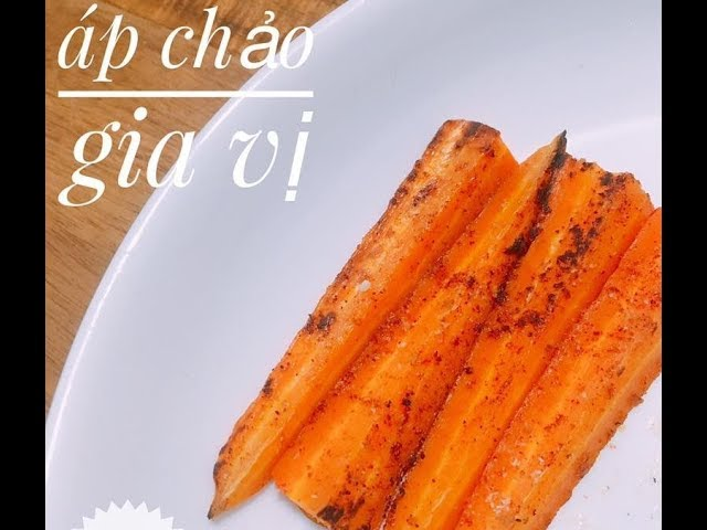 Cách Làm Cà Rốt Nướng Gia Vị Cho Bé Ăn Dặm