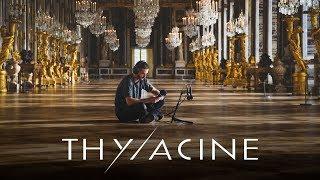 THYLACINE - Versailles (Official Video)