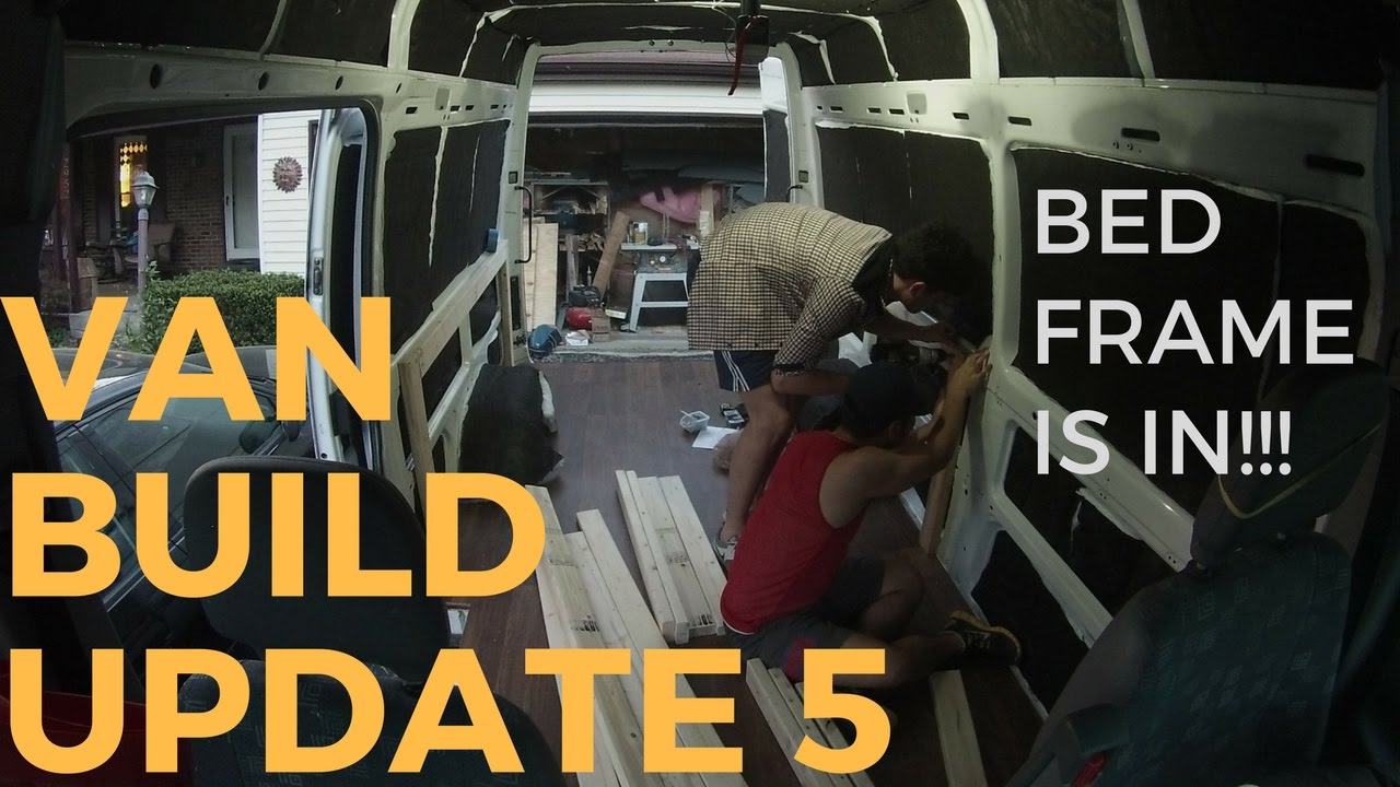 BED FRAME IS UP Sprinter Van Conversion Build