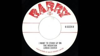 RARE R&B: Loreen Church - I Want To Stand Up On The Mountain