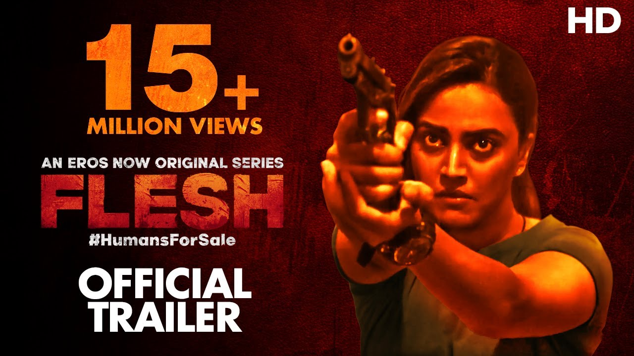 FLESH Official Trailer | Eros Now Originals | Swara Bhasker | 21st August