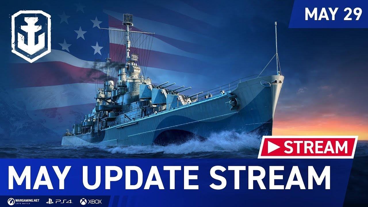 [EN] World Of Warships: Legends │May Update Stream