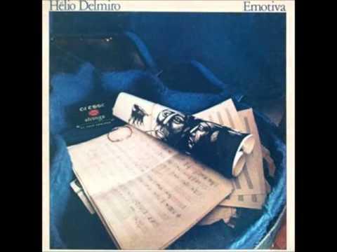 Hélio Delmiro - Emotiva 1980 - Completo