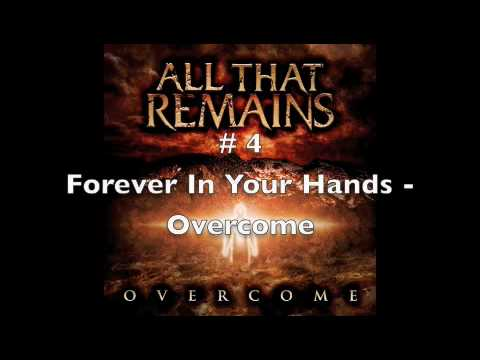 My Top 10 All That Remains Songs
