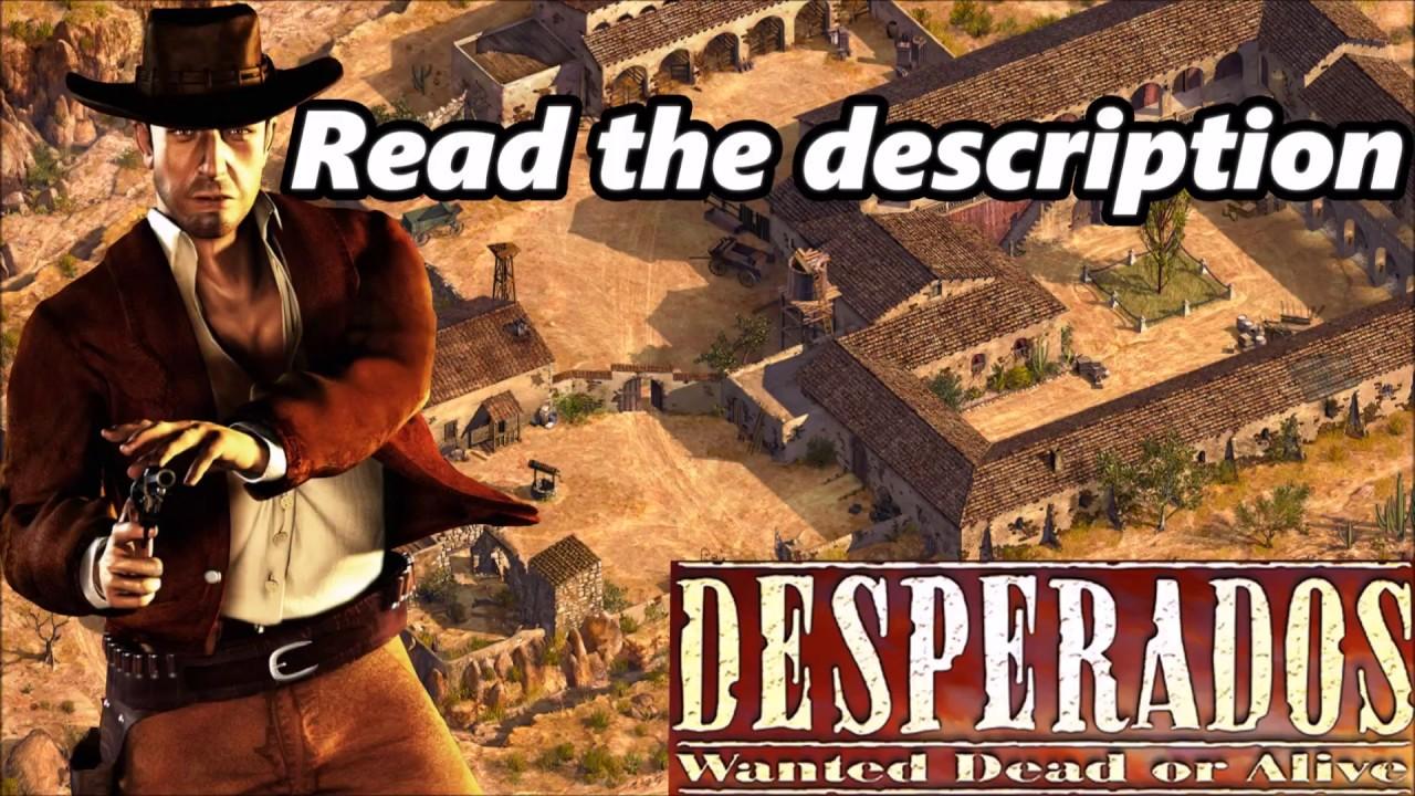 Desperados Wanted Dead Or Alive Windows 10 Lag Fix Youtube