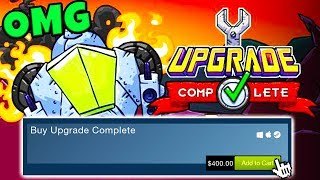 THIS GAME COSTS $400 JUST TO PLAY IT?!? | Upgrade Complete