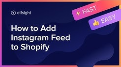 How to Add Instagram Feed to Shopify (2020)