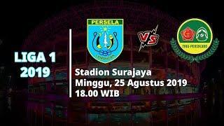 Jadwal Pertandingan Dan Siaran Langsung Liga 1 2019 Persela Vs Tira Persikabo  Minggu 258