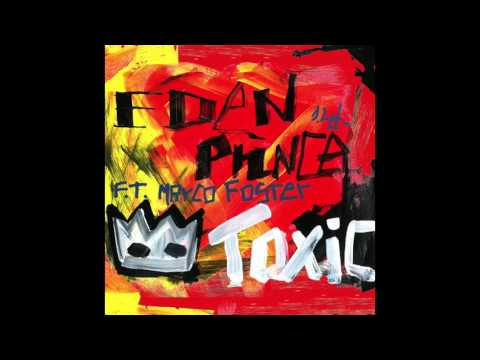 Eden Prince - Toxic (ft. Marco Foster) [Kid Coconut]