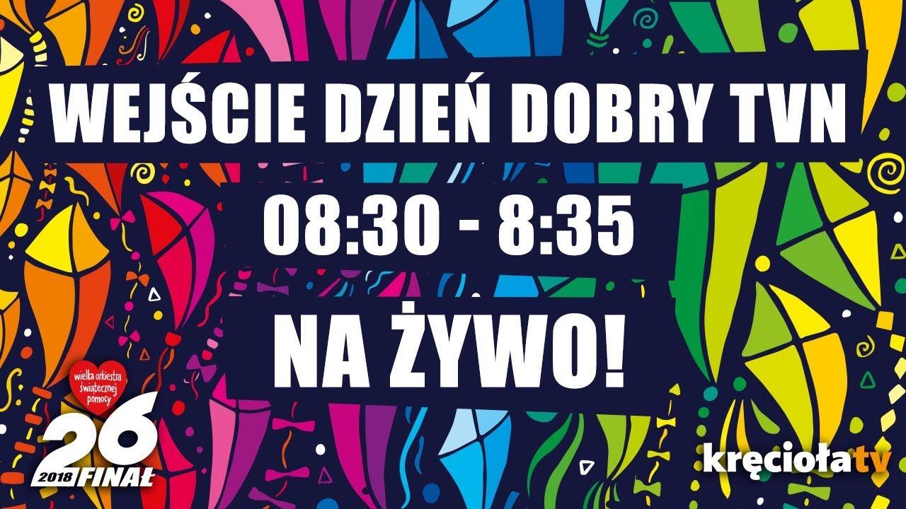 26. Finał WOŚP na żywo! Wejście Dzień Dobry TVN  8:30 – 8:35