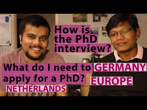 How is PhD application process and interview in Europe (Germany and Netherlands) ?