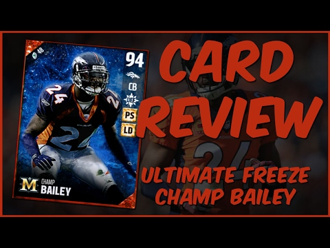MUT 17 Card Review | Ultimate Freeze Champ Bailey Gameplay + Card Review