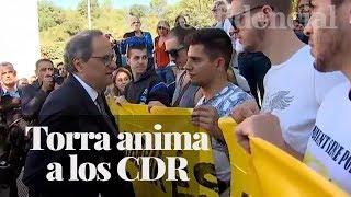 Quim Torra anima a los CDR y asegura que no negociará por