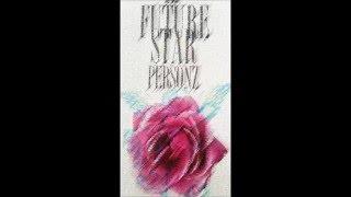 PERSONZ - FUTURE STAR