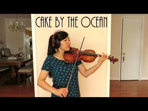 Cake By The Ocean DNCE violin cover