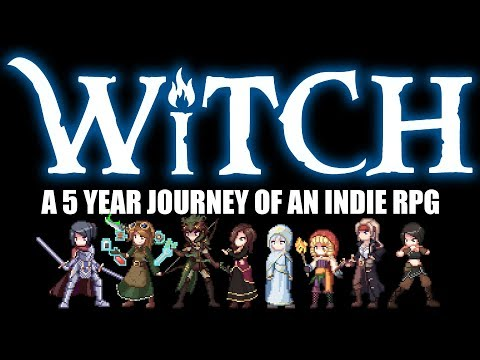 """Witch"" - A 5 Year Journey Of An Indie RPG"