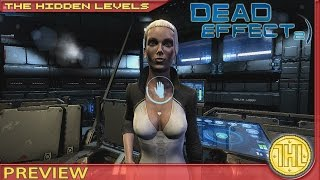 Dead Effect 2 Preview and Gameplay (Xbox One/PS4)