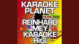 What a Lucky Man You Are (Karaoke Version) (Originally Performed by Reinhard Mey)