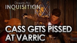 Dragon Age Inquisition - Cassandra Gets PISSED At Varric