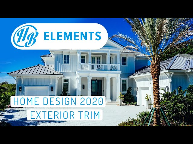 Home Design in 2020: Exterior Trim