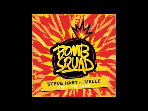 Steve Hart  Feel The Same feat  Melee