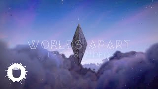 Seven Lions Feat. Kerli - Worlds Apart (Lyrics Video)