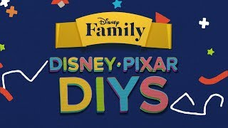 The Best Disney•Pixar DIYs | Disney DIY by Disney Family