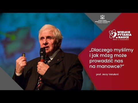 Dlaczego myślimy i jak mózg może prowadzić nas na manowce? - prof. Jerzy Vetulani