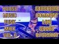 HOUSE FUNK MIXX VOL. 6 - DJ REMIXER @Rianti-@Shandy-@Alezha-@Jack